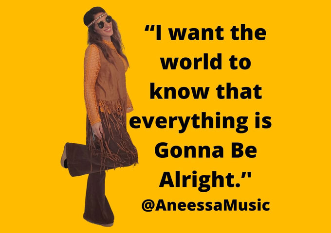 "Aneessa – ""Gonna Be Alright"" – sonically free-flowing and energized"