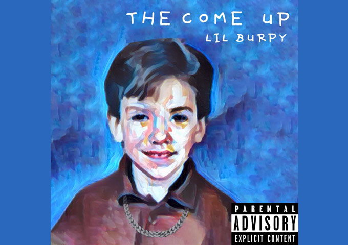 "Lil Burpy – ""The Come Up"" finds him sounding like a seasoned veteran"