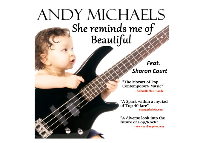 """The Mozart of Pop Contemporary music, Andy Michaels, releases new single """"She Reminds me of Beautiful"""""""