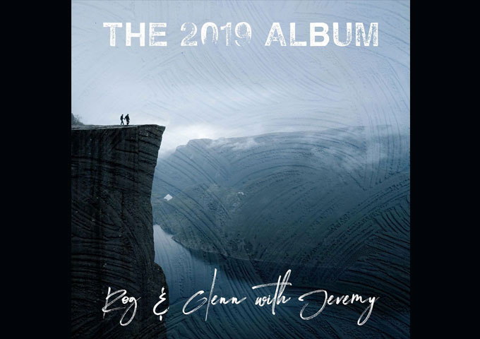 "Rog & Glenn with Jeremy – ""The 2019 Album"" necessitatestechnical musicianship and educated lyricism"