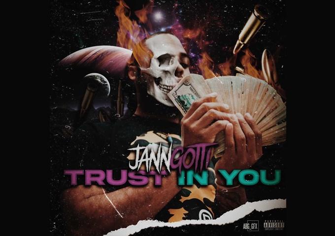 "JannGotti – ""Trust in You"" radiates a bullish energy right from the start!"