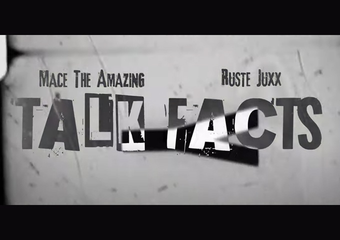 """Mace the Amazing – """"Talk Facts"""" ft. Rustee Juxx – assaults the beat with a cluster of lyricism and hardnosed bars"""