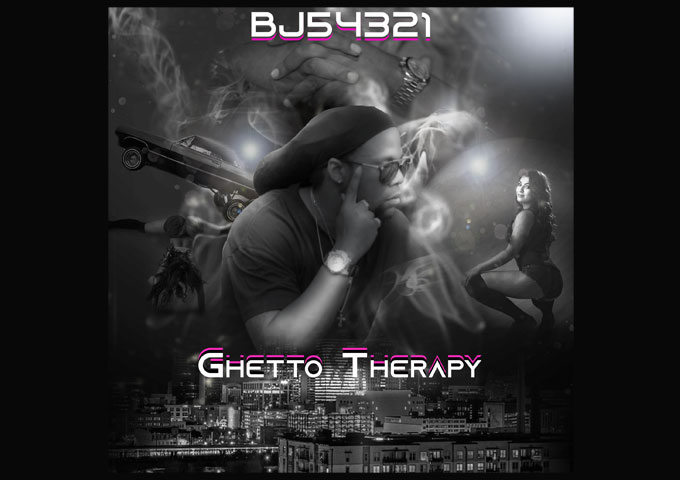 """BJ54321 – """"Ghetto Therapy"""" resents a set of incredible high energy performances"""