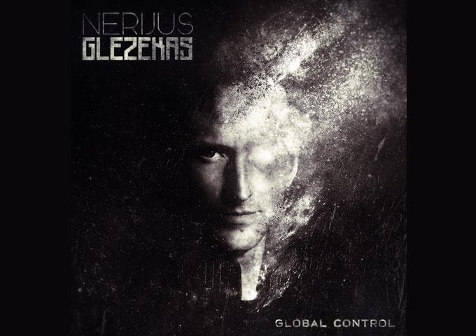 Nerijus Glezekas' latest single 'Global Control' has been released